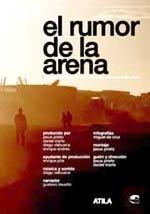 El rumor de la arena (2008)