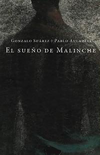 El sueño de Malinche (2019)