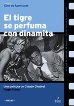 El tigre se perfuma con dinamita (1969)