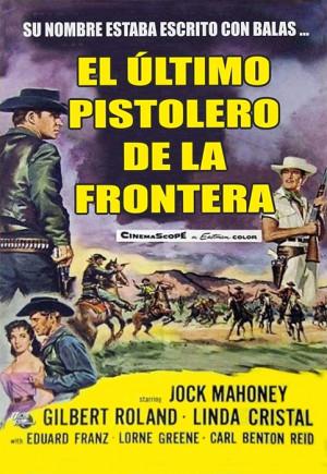 El último pistolero de la frontera (1958)