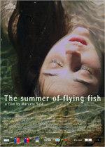 El verano de los peces voladores (2013)