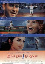 Ellas dan el golpe (1992)