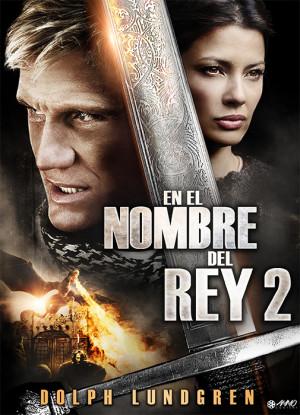 En el nombre del rey 2 (2011)