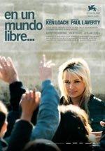 En un mundo libre... (2007)