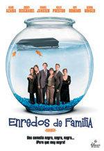 Enredos de familia (2004)