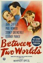 Entre dos mundos (1944)