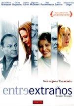 Entre extraños (2002)