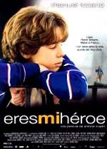 Eres mi héroe (2003)