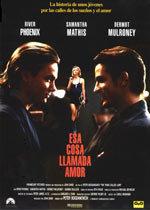 Esa cosa llamada amor (1993)