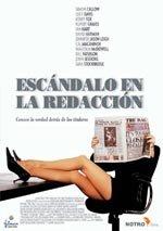 Escándalo en la redacción (2005)