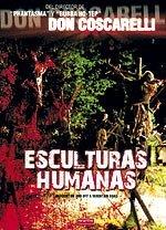 Esculturas humanas (2005)