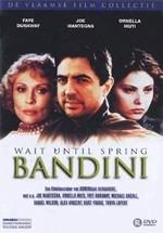 Espera a la primavera, Bandini (1989)