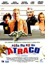 Esto no es un atraco (2003)