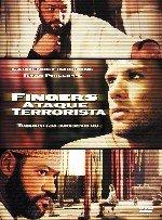 Fingers: ataque terrorista (2006)