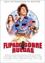 Flipado sobre ruedas (2007)