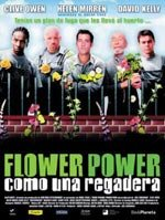 Flower Power (Como una regadera) (2002)