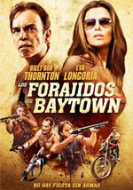 Forajidos de Baytown (2012)