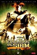 Forajidos de Siam (2004)