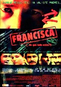 Francisca (... de qué lado estás?) (2002)