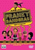 Franky Banderas (2004)