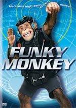 Funky Monkey (2004)