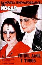 Fútbol, amor y toros (1929)