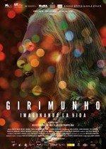 Girimunho: Imaginando la vida (2011)