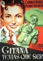 Gitana tenías que ser (1953)