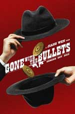Gone With The Bullets (2015)