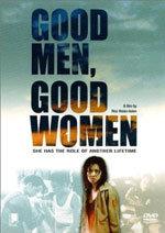 Good Men, Good Women (2010)
