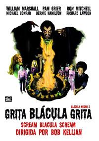 Grita Blacula grita (Drácula negro 2)