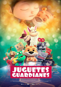 Juguetes guardianes (2017)