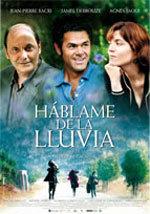 Háblame de la lluvia (2008)