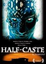 Half-Caste: El híbrido