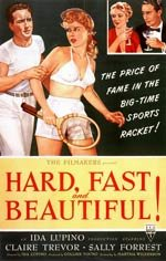 Hard, Fast and Beautiful (1951)