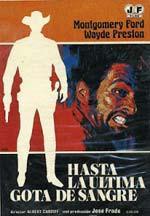 Hasta la última gota de sangre (1968)