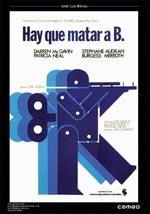 Hay que matar a B. (1975)