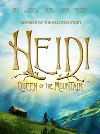 Heidi: Queen of the Mountain (2019)