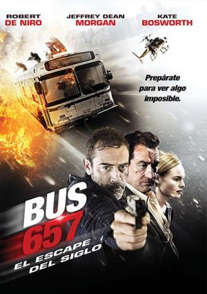 Bus 657: El golpe del siglo