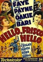 Hello Frisco, Hello (1943)