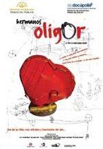 Hermanos Oligor (2005)