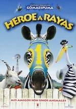 Héroe a rayas (2005)