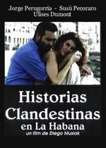 Historias clandestinas en La Habana  (1996)