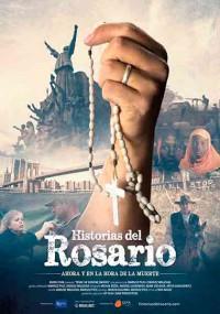 Historias del Rosario: Ahora y en la hora de la muerte (2017)
