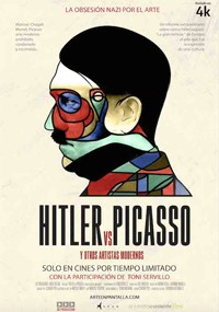 Hitler vs Picasso y otros artistas modernos (2018)