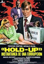 Hold-Up, instantánea de una corrupción (1974)