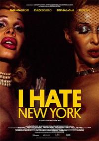 I Hate New York (2018)