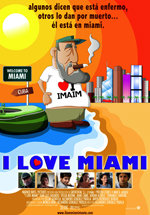 I Love Miami (2007)