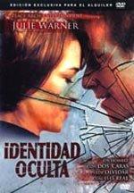 Identidad oculta (2007)