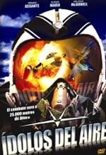 Ídolos del aire (2005)